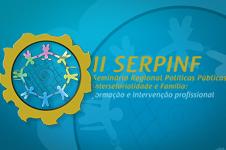 """II Seminário Regional """"Políticas Públicas, Intersetorialidade e Família"""""""